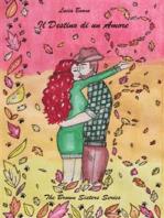 Il destino di un Amore