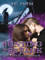 Hunting the Dark