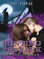 Hunting the Dark
