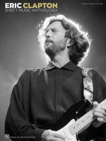 Eric Clapton Sheet Music Anthology