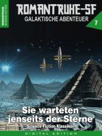 ROMANTRUHE-SF - Galaktische Abenteuer 7