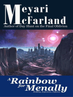A Rainbow for Menally