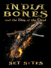 India Bones and the Ship of the Dead