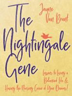 The Nightingale Gene