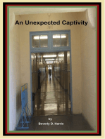 An Unexpected Captivity