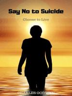 Say No to Suicide