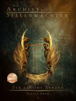 Die Archive der Seelenwächter 2 - Der geheime Akkord
