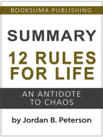 Summary of 12 Rules For Life: An Antidote to Chaos by Jordan B. Peterson