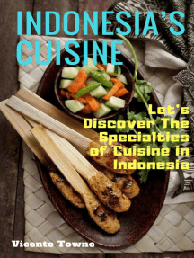 Indonesia's Cuisine Let's Discover The Specialties of Cuisine in Indonesia