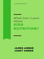 What Can I Learn About Kids Nutrition?