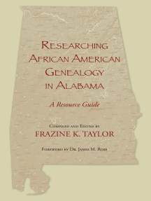 Researching African American Genealogy in Alabama: A Resource Guide