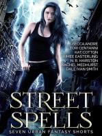 Street Spells