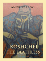Koschei the Deathless and Other Fairy Tales