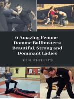9 Amazing Femme-Domme Ballbusters