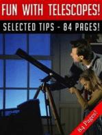 Fun With Telescopes!