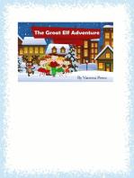 The Great Elf Adventure