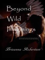 Beyond Wild Imaginings