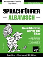 Sprachführer Deutsch-Albanisch und Kompaktwörterbuch mit 1500 Wörtern