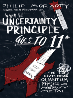 When the Uncertainty Principle Goes to 11
