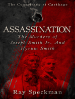 Assassination, The Murders of Joseph Smith, Jr. and Hyrum Smith