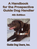 A Handbook for the Prospective Guide Dog Handler: 4th Edition