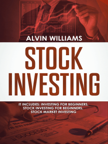 Stock Investing: 3 Manuscripts: Investing for Beginners, Stock Investing for Beginners, Stock Market Investing