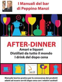 After-Dinner: Il Manuale del Barman