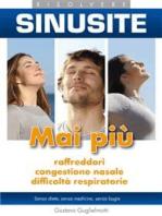 Sinusite - Risolvere senza medicine