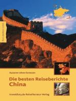 Die besten Reiseberichte China