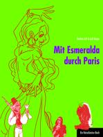 Mit Esmeralda durch Paris: Ein ReiseGeister-Buch