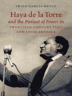 Haya de la Torre and the Pursuit of Power in Twentieth-Century Peru and Latin America