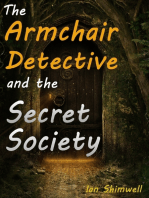 The Armchair Detective and the Secret Society