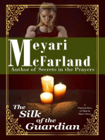 The Silk of the Guardian