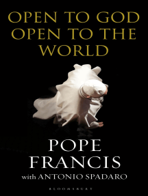 Open to God: Open to the World