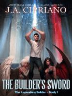 The Builder's Sword: The Legendary Builder, #1