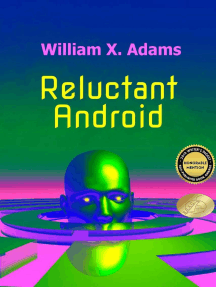 Reluctant Android: First in the Newcomers Series