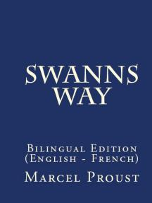 Swann's way: Bilingual Edition (English – French)