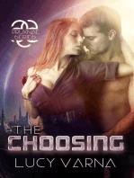 The Choosing