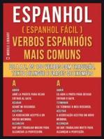 Espanhol ( Espanhol Fácil ) Verbos Espanhóis Mais Comuns