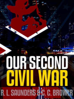 Our Second Civil War