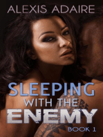 Sleeping With the Enemy, Book 1