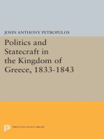 Politics and Statecraft in the Kingdom of Greece, 1833-1843