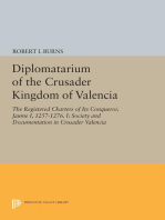 Diplomatarium of the Crusader Kingdom of Valencia: The Registered Charters of Its Conqueror, Jaume I, 1257-1276. I: Society and Documentation in Crusader Valencia