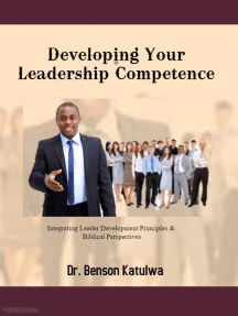 Developing Your Leadership Competence: Integrating Leader Development Principles & Biblical Perspectives