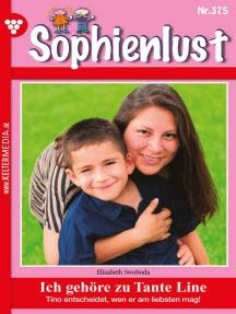 Sophienlust 375 – Familienroman: Ich gehöre zu Tante Line