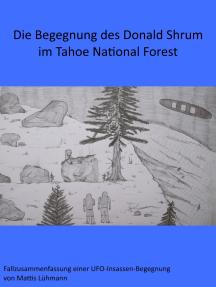 Die Begegnung des Donald Shrum im Tahoe National Forest