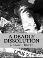 A Deadly Dissolution