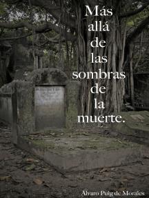 Más allá de las sombras de la muerte