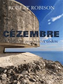 Cézembre - L'isola che non voleva cedere