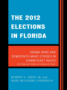 The 2012 Elections in Florida: Obama Wins and Democrats Make Strides in Downticket Races